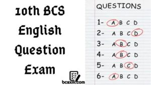 10th BCS Preliminary English Question Exam with Answer